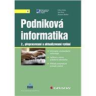 Podniková informatika - Jan Pour, Libor Gála, Zuzana Šedivá