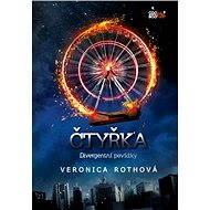 Čtyřka - Divergentní povídky - Veronica Rothová