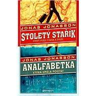 Stoletý stařík + Analfabetka za výhodnou cenu [E-knihy] - Elektronická kniha - Jonas Jonasson