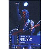 Lou Reed - Bruno Blum