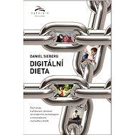 Digitální dieta - Daniel Sieberg