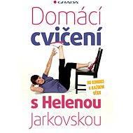 Domácí cvičení s Helenou Jarkovskou - Helena Jarkovská