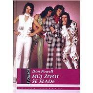 Můj život se Slade - Don Powell