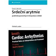 Srdeční arytmie praktické poznámky k interpretaci a léčbě - David H. Bennett