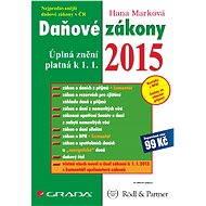 Daňové zákony 2015 - Hana Marková