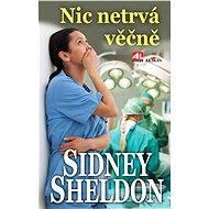 Nic netrvá věčně - Sidney Sheldon