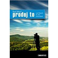 Prodej to - Elektronická kniha - Pavel Kohout
