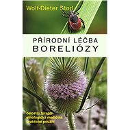 Přírodní léčba boreliózy - Wolf-Dieter Storl