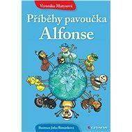 Příběhy pavoučka Alfonse - Veronika Matysová, Jitka Římánková