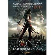 Eona: Poslední dračí oko - Alison Goodmanová