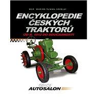 Encyklopedie českých traktorů - Marián Šuman-Hreblay
