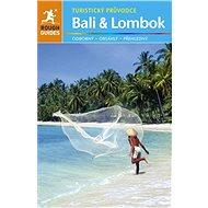 Bali a Lombok - Lesley Readerová, Lucy Ridoutová