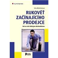 Rukověť začínajícího prodejce - Věra Bělohlávková