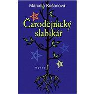 Čarodějnický slabikář - Elektronická kniha - Marcela Košanová