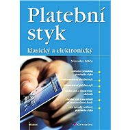 Platební styk - Miroslav Máče
