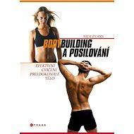 Bodybuilding a posilování - Nick Evans