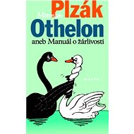 OTHELON aneb manuál o žárlivosti - Miroslav Plzák