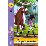 Horseland 8 Hrozná pravda - Alexandra Horová, Lumír Mikulka, Annie Auerbachová, Martha Moranová