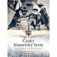 Český historický šerm - Jaroslav Krupka