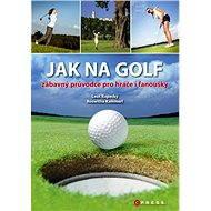 Jak na golf - Leoš Kopecký, Roswitha Kammerl