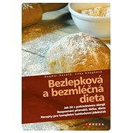 Bezlepková a bezmléčná dieta - Dagmar Kovářů, Jitka Knápková