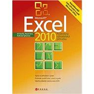 Microsoft Excel 2010 - Květuše Sýkorová, Jiří Barilla, Pavel Simr