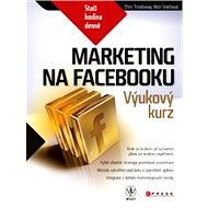 Marketing na Facebooku - Mari Smith, Chris Treadaway