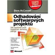 Odhadování softwarových projektů - Steve McConnell