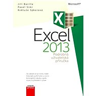 Microsoft Excel 2013 Podrobná uživatelská příručka - Květuše Sýkorová, Pavel Simr, Jiří Barilla
