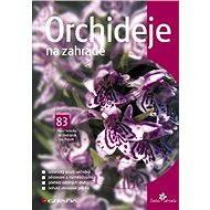 Orchideje na zahradě - Pavel Sekerka, Jan Ponert, Jiří Obdržálek