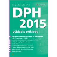DPH 2015 - Svatopluk Galočík, Oto Paikert