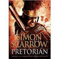Pretorián - Simon Scarrow