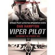 Viper Pilot - Dan Hampton