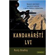 Kandahárští lvi - Rusty Bradley