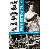 Další doteky dějin - Karel Pacner