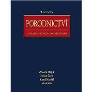 Porodnictví - Zdeněk Hájek, Evžen Čech, Karel Maršál, kolektiv a