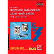 Dimenzování a jištění elektrických zařízení – tabulky a příklady - Ing. Michal Kříž