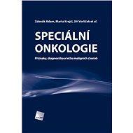Speciální onkologie - Zdeněk Adam, Marta Krejčí, Jiří Vorlíček, et al.