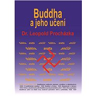 Buddha a jeho učení - Elektronická kniha - Leopold Procházka