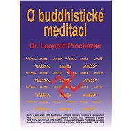 O buddhistické meditaci - Elektronická kniha - Leopold Procházka
