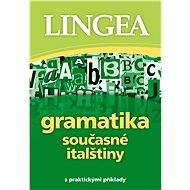 Gramatika současné italštiny - Lingea