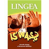 IS' WAS? Slovník slangu a hovorové němčiny - Lingea