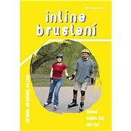 Inline bruslení - Jiří Kirchner, Jiří Kuban, Oto Louka