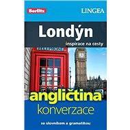 Londýn + česko-anglická konverzace za výhodnou cenu - Elektronická kniha ze série Inspirace na cesty, Lingea