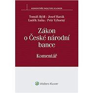 Zákon o České národní bance: Komentář - Tomáš Rýdl, Josef Barák, Luděk Saňa, Petr Výborný