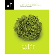 Což takhle dát si... salát - Lenka Požárová