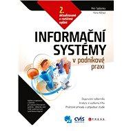 Informační systémy v podnikové praxi - Hana Klčová, Petr Sodomka