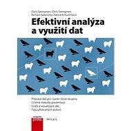 Efektivní analýza a využití dat - Richard Galentino, Zach Gemignani, Chris Gemignani, Patrick Schuermann