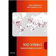 100 infekcí - Dana Göpfertová, Petr Pazdiora