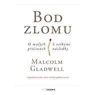 Bod zlomu - Malcolm Gladwell